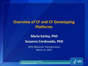 Overview of CF and CF Genotyping Platforms