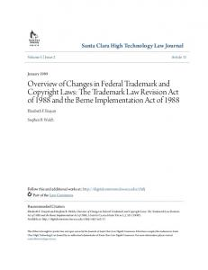 Overview of Changes in Federal Trademark and Copyright Laws: The Trademark Law Revision Act of 1988 and the Berne Implementation Act of 1988