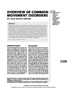 OVERVIEW OF COMMON MOVEMENT DISORDERS