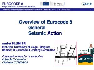 Overview of Eurocode 8 General Seismic Action