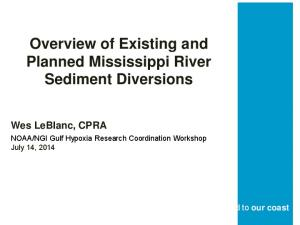 Overview of Existing and Planned Mississippi River Sediment Diversions