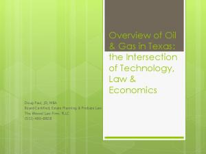 Overview of Oil & Gas in Texas: the Intersection of Technology, Law & Economics
