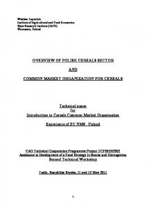 OVERVIEW OF POLISH CEREALS SECTOR AND COMMON MARKET ORGANIZATION FOR CEREALS. Technical paper for Introduction to Cereals Common Market Organization