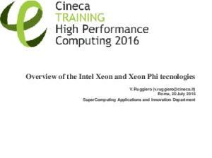 Overview of the Intel Xeon and Xeon Phi tecnologies