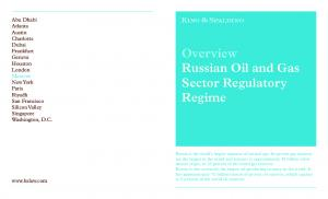 Overview Russian Oil and Gas Sector Regulatory Regime