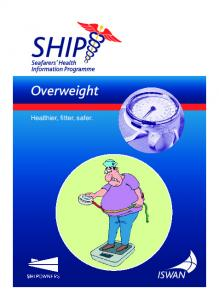 Overweight. Healthier, fitter, safer