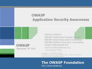 OWASP. Application Security Awareness OWASP. The OWASP Foundation
