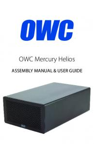 OWC Mercury Helios ASSEMBLY MANUAL & USER GUIDE