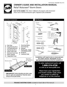 OWNER S GUIDE AND INSTALLATION MANUAL Pella Rolscreen Storm Doors