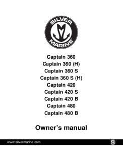Owner s manual. Captain 360 Captain 360 (H) Captain 360 S Captain 360 S (H) Captain 420 Captain 420 S Captain 420 B Captain 480 Captain 480 B