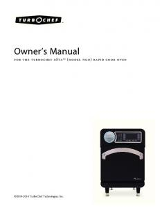 Owner s Manual. for the turbochef sǒta TM (model ngo) rapid cook oven TurboChef Technologies, Inc