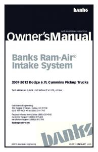 Owner smanual. Banks Ram-Air Intake System Dodge 6.7L Cummins Pickup Trucks. with Installation Instructions