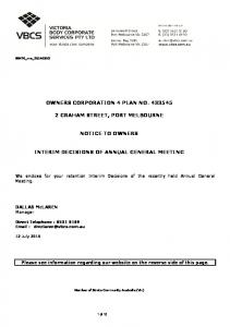OWNERS CORPORATION 4 PLAN NO GRAHAM STREET, PORT MELBOURNE NOTICE TO OWNERS INTERIM DECISIONS OF ANNUAL GENERAL MEETING