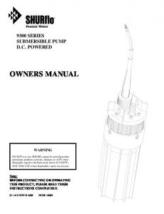 OWNERS MANUAL 9300 SERIES SUBMERSIBLE PUMP D.C. POWERED WARNING