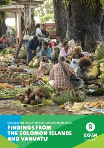 OxfamAUS. household vulnerability and resilience to economic shocks: Findings from the solomon islands and vanuatu
