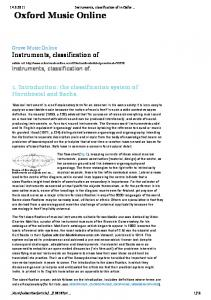 Oxford Music Online. Instruments, classification of. 1. Introduction: the classification system of Hornbostel and Sachs
