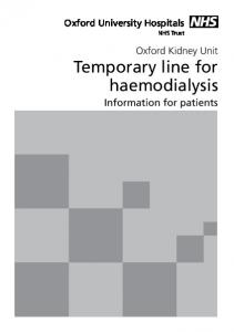 Oxford University Hospitals. NHS Trust. Oxford Kidney Unit Temporary line for haemodialysis. Information for patients