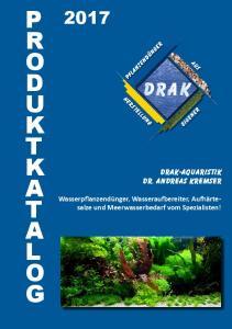 P R O D U K T K A T A L O G. DRAK-Aquaristik Dr. Andreas Kremser