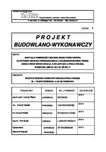 P R O J E K T BUDOWLANO-WYKONAWCZY