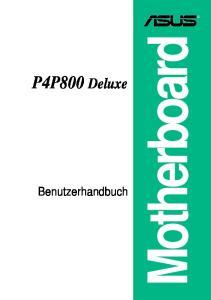P4P800 Deluxe. Benutzerhandbuch. Motherboard