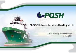 PACC Offshore Services Holdings Ltd. DBS Pulse of Asia Conference 1 July 2014