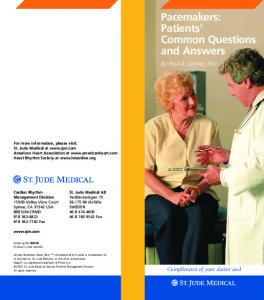 Pacemakers: Patients Common Questions and Answers