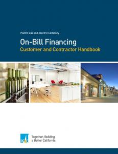 Pacific Gas and Electric Company. On-Bill Financing. Customer and Contractor Handbook
