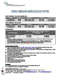 PACKAGE PRICE: Medan : Tiara Medan Hotel & Convention Center 4* NETT PER PERSON