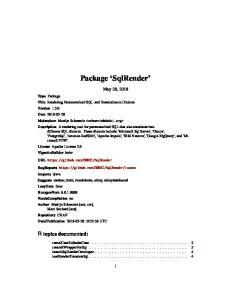 Package SqlRender. May 28, 2018