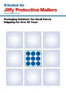 Packaging Solutions For Small Parcel Shipping For Over 50 Years