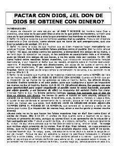 PACTAR CON DIOS, EL DON DE DIOS SE OBTIENE CON DINERO?