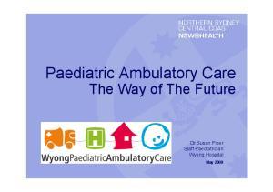 Paediatric Ambulatory Care
