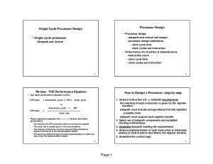 Page 1. Processor Design. Single Cycle Processor Design. Single cycle processor Datapath and Control