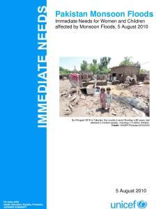 Pakistan Monsoon Floods Immediate Needs for Women and Children affected by Monsoon Floods, 5 August 2010
