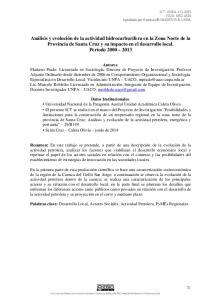 Palabras clave: Desarrollo Local, Actores Sociales, Actividad Petrolera, PyMEs Regionales