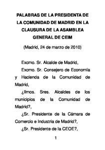 PALABRAS DE LA PRESIDENTA DE LA COMUNIDAD DE MADRID EN LA CLAUSURA DE LA ASAMBLEA GENERAL DE CEIM. (Madrid, 24 de marzo de 2010)