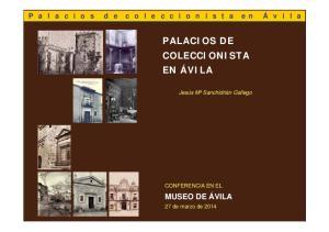 PALACIOS DE COLECCIONISTA EN ÁVILA