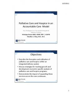Palliative Care and Hospice in an Accountable Care Model. Objectives