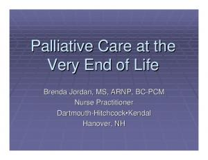 Palliative Care at the Very End of Life