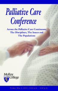 Palliative Care Conference Across the Palliative Care Continuum: The Disciplines, The Issues and The Populations