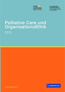 Palliative Care und OrganisationsEthik