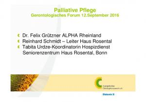 Palliative Pflege Gerontologisches Forum 12.September 2016