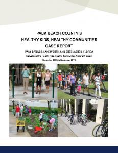 PALM BEACH COUNTY S HEALTHY KIDS, HEALTHY COMMUNITIES CASE REPORT