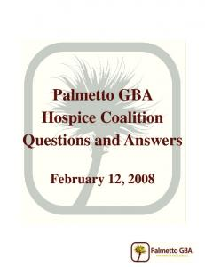 Palmetto GBA Hospice Coalition Questions and Answers