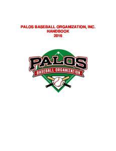 PALOS BASEBALL ORGANIZATION, INC. HANDBOOK 2016