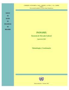 PANAMÁ. Encuesta de Mercado Laboral. Metodología y Cuestionario. Agosto de 2011