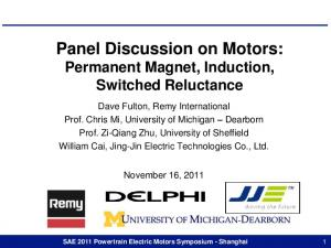 Panel Discussion on Motors: Permanent Magnet, Induction, Switched Reluctance