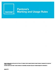 PANTONE RESERVES THE RIGHT TO MAKE CHANGES TO ITS MARKING AND USAGE RULES AS IT DEEMS NECESSARY OR APPROPRIATE