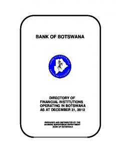 PAPER 4 BANK OF BOTSWANA DIRECTORY OF FINANCIAL INSTITUTIONS OPERATING IN BOTSWANA AS AT DECEMBER 31, 2012