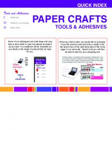 PAPER CRAFTS TOOLS & ADHESIVES QUICK INDEX. Tools and Adhesives. 2 Adhesives. 30 Stickers & Laminating 33 Other Tools